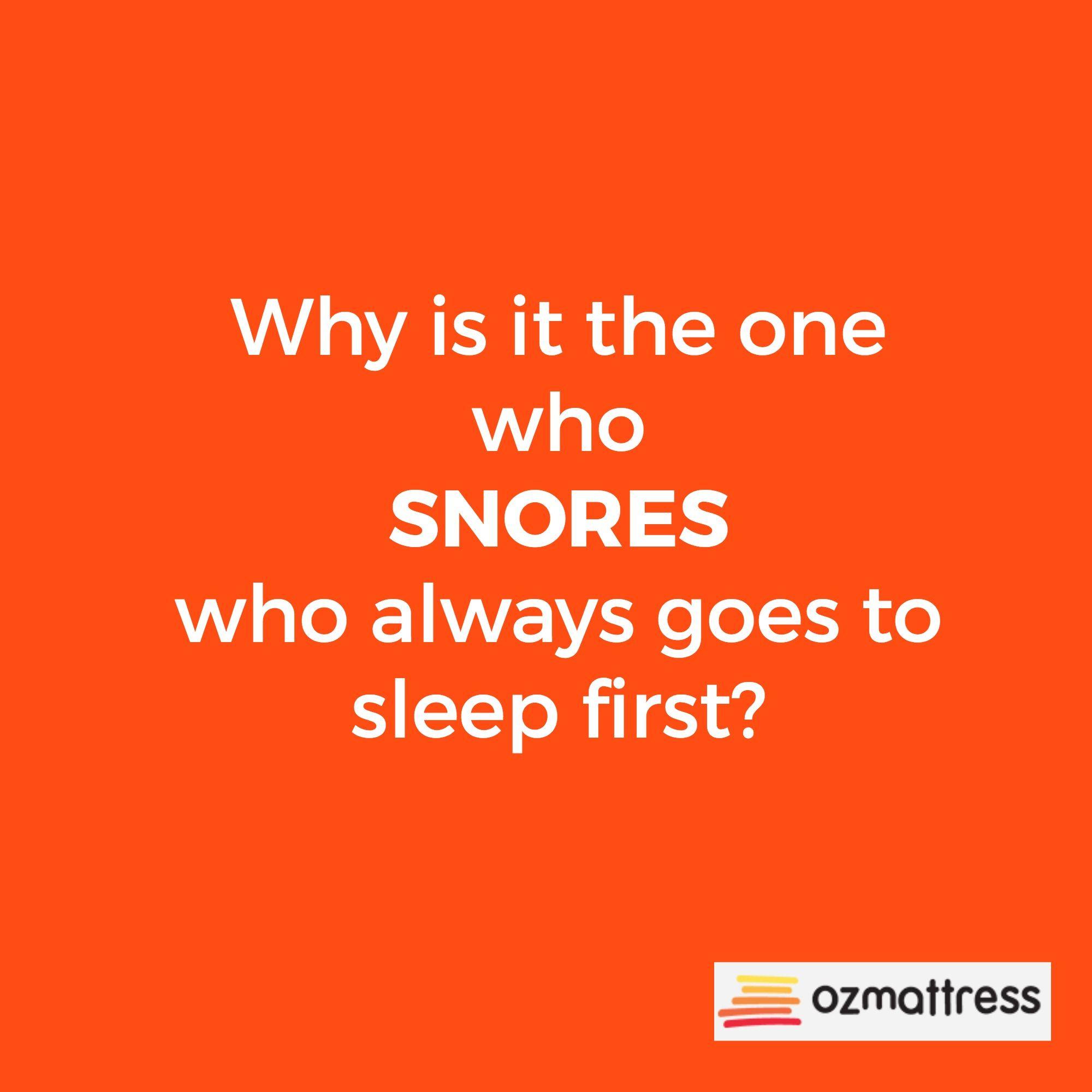 Ozmattress Sleep Snore Snorer Snoring Sleeping Words Go To Sleep Snoring