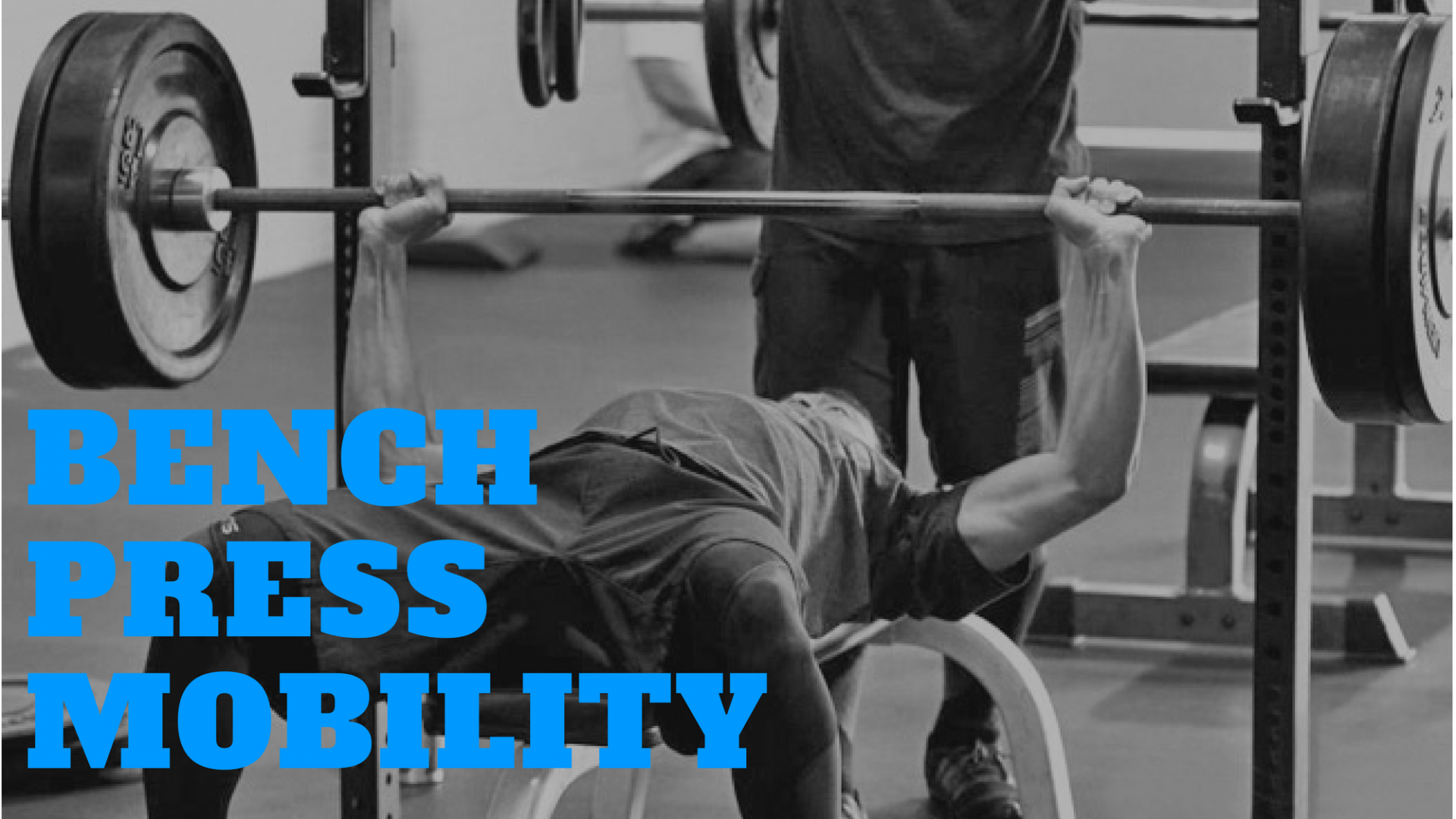 Is Your Mobility Making It Harder To Get In Optimal Position For Your Bench Press Test These Areas For A Better Bench Press Exercise Physiology Overhead Press