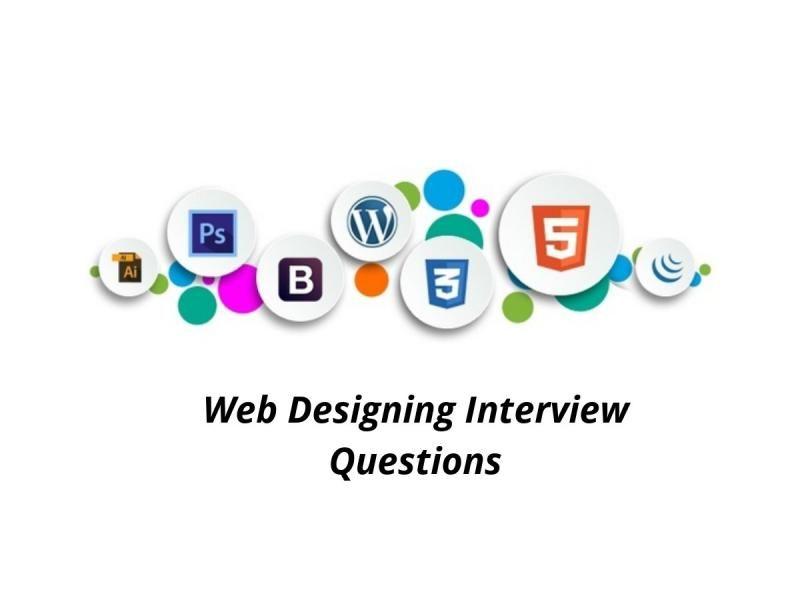 20 Best Web Designing Interview Questions 2018 Online This Or That Questions Interview Questions And Answers Web Design