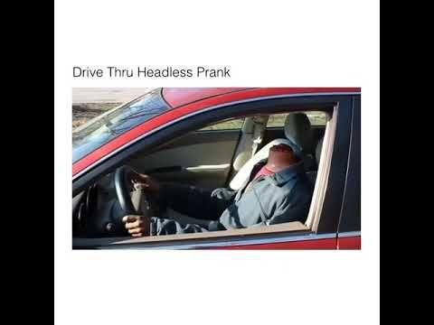 Drive thru headless prank
