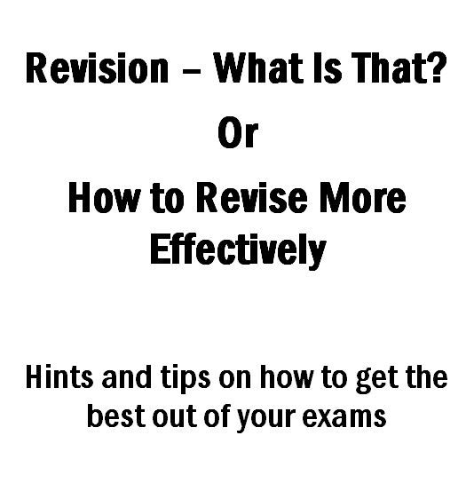 Booklet with ideas on; Why revise? Revision planning