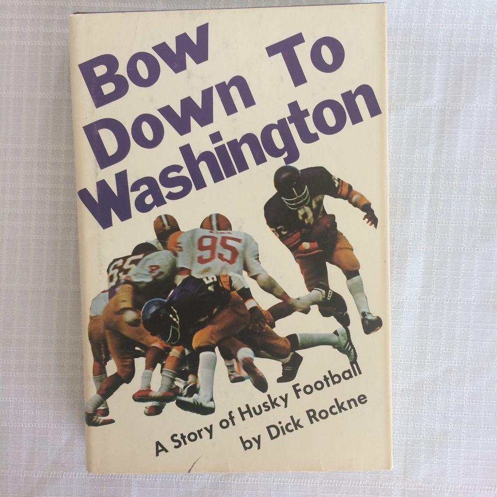 Bow Down To Washington Husky Football Strode Book HB DJ 1975 Rockne #Huskies