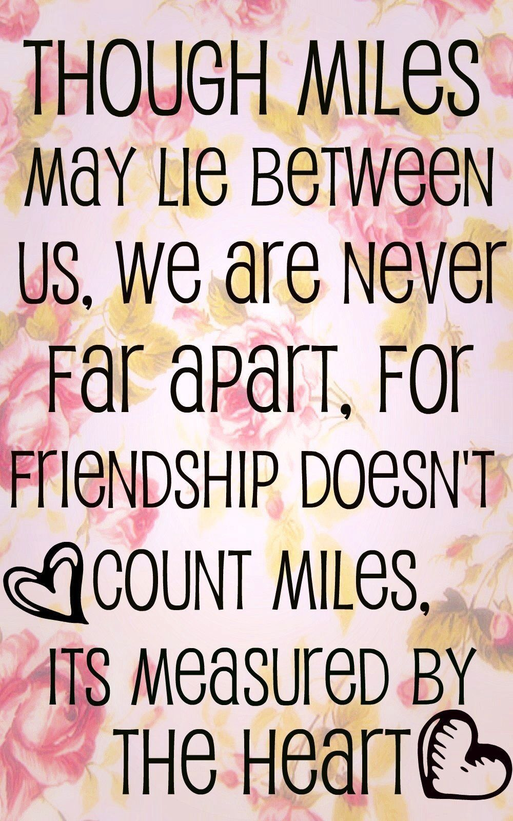 Pin By Olivia Snow On Friends Family Luv Friendship Quotes Distance Friend Quote