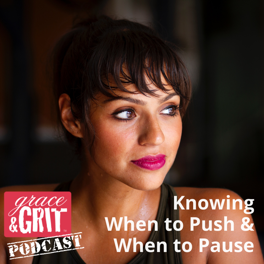 189 Knowing When to Push & When to Pause Paused