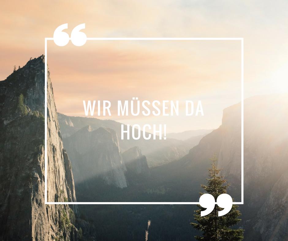 Die schönsten Bergsprüche und Wandermottos!  enziano Blog is part of Quotes -