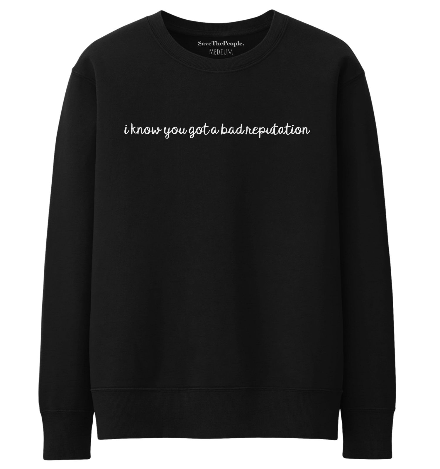 nice I Know You Got A Bad Reputation Sweatshirt