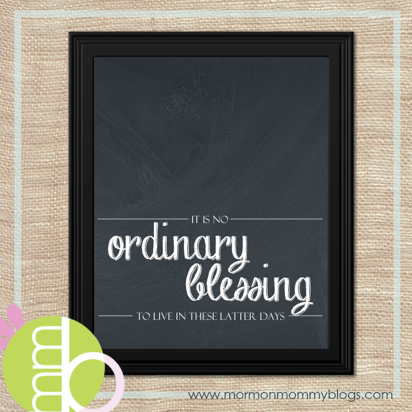 """""""It Is No Ordinary Blessing To Live In These Latter Days"""