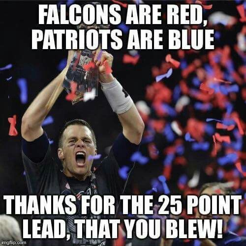 Haha This Ll Never Get Old Greatest Comeback Ever New England Patriots Football Patriots Patriots Football