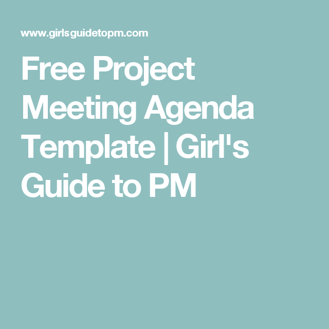 Free Project Meeting Agenda Template  Girl Guides Templates And