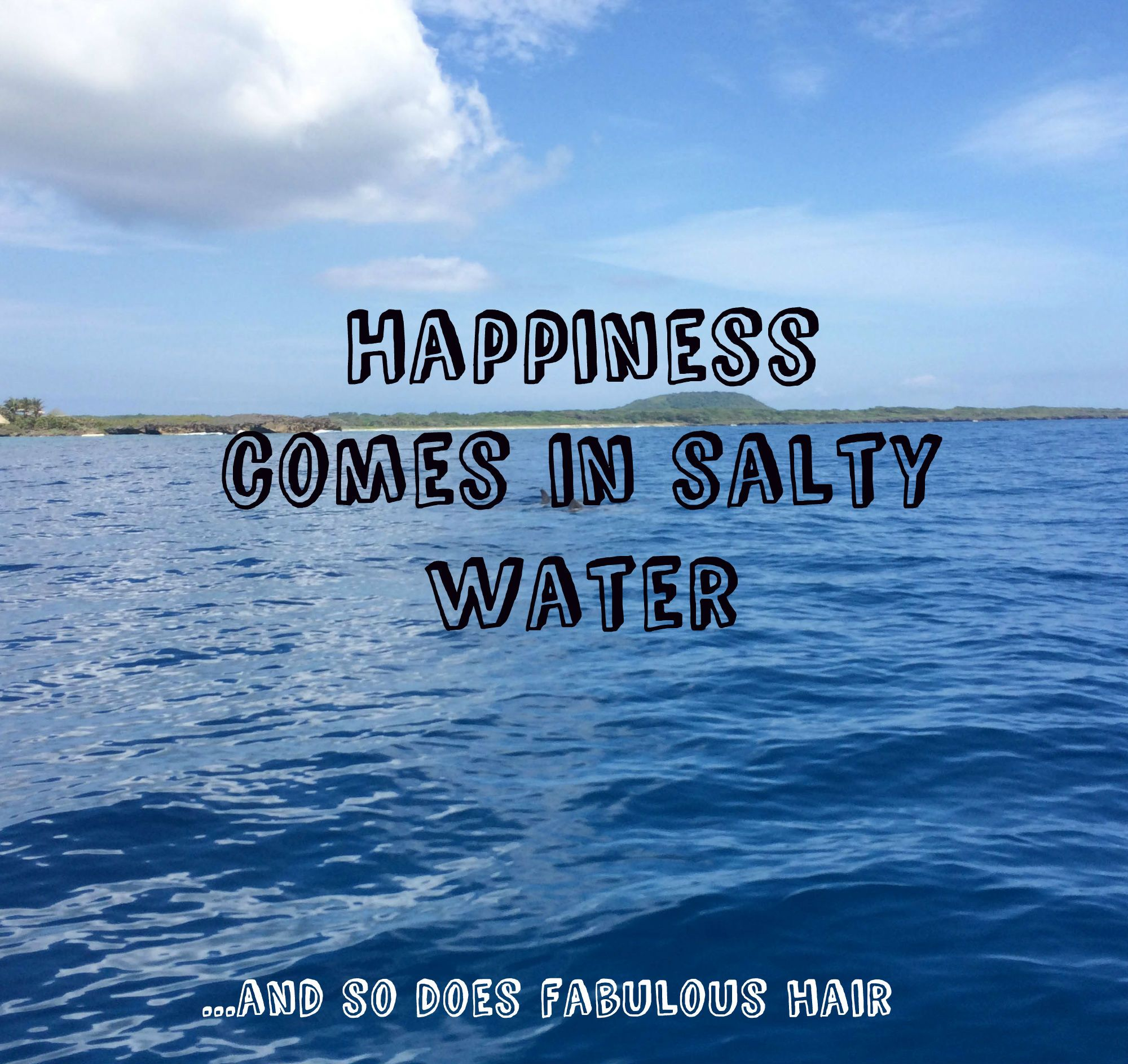 Quote About Happiness And Water And Funny Stuff Quote Quoteoftheday Happiness Water Ocean Happy Quotes Water Island Living