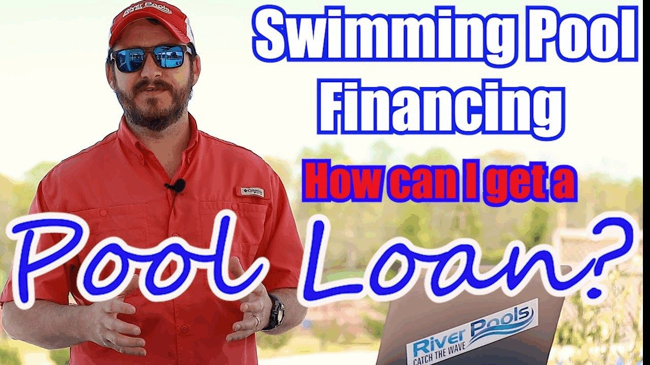 Swimming Pool Financing How Can I Get A Pool Loan Home Equity Line Mortgage Tips Swimming Pools