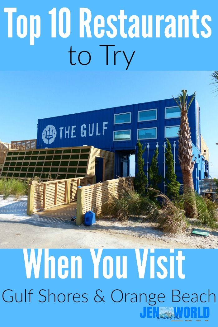 10 Restaurants You Need To Try When Visit Gulf Ss And Orange Beach Jen Around The World