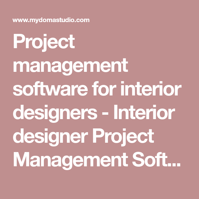 Mydoma Studio  Software For Interior Designers. Project ManagementDesign ...
