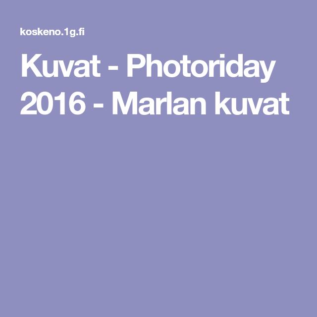 Kuvat - Photoriday 2016 - Marlan kuvat