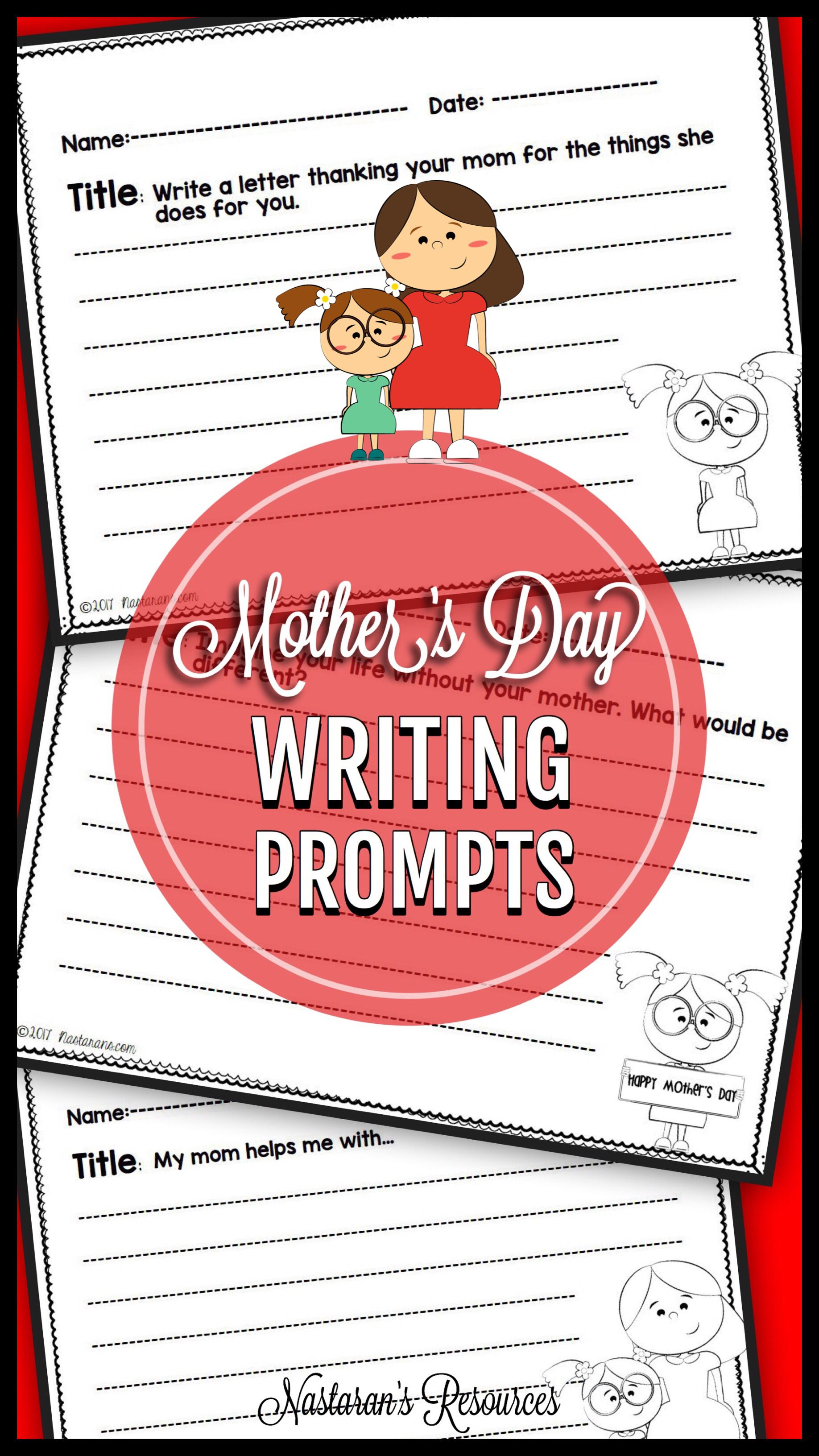Mother S Day Writing Prompts