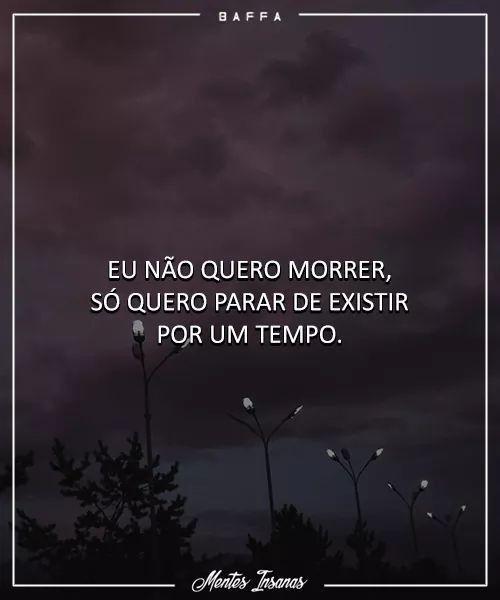 Populares Não quero morrer Só quero que a dor passe.. | Frases  AH04