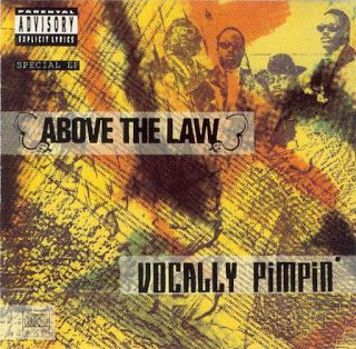 Hip Hop Hq Above The Law Vocally Pimpin Ep 1991 Hip Hop