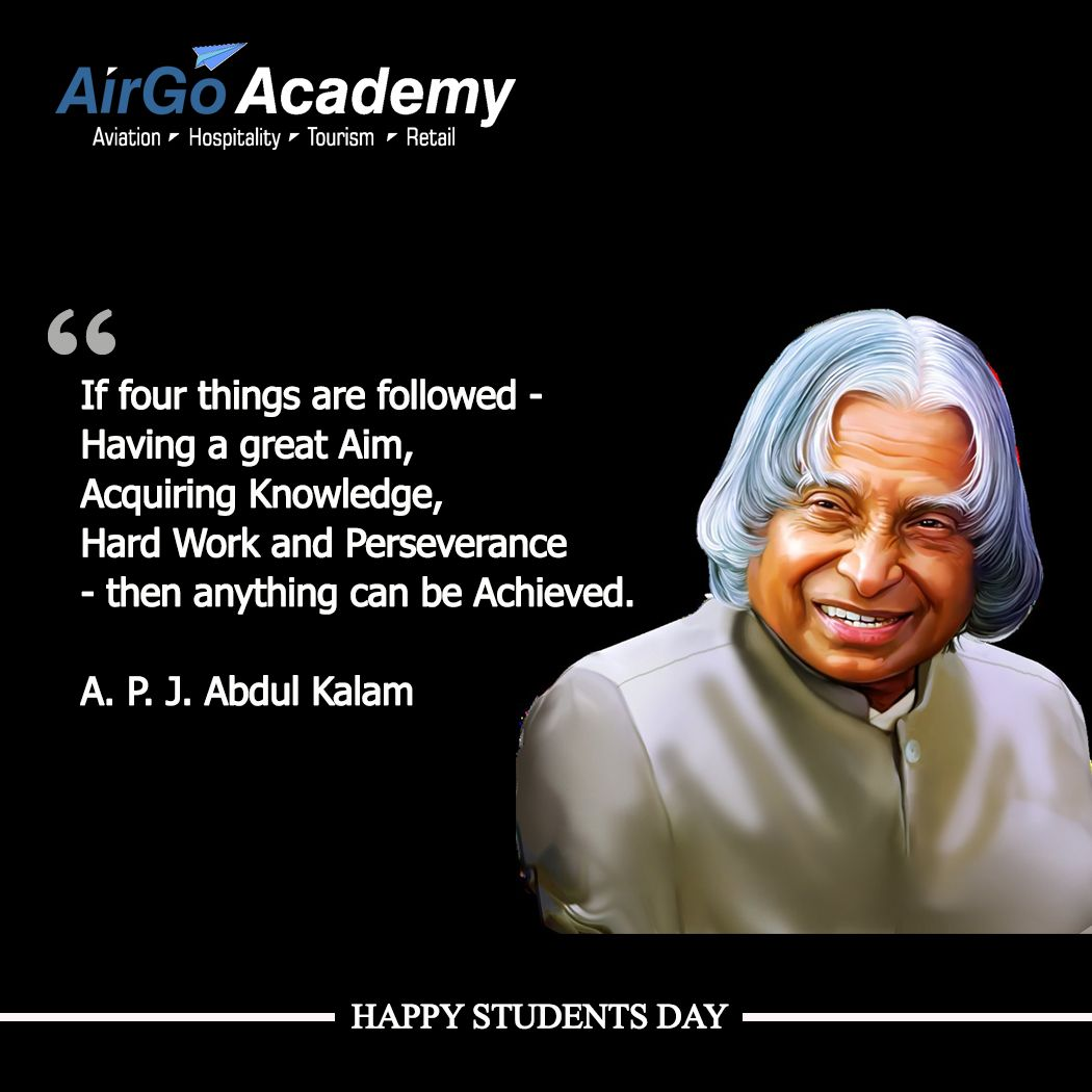 Apj Abdul Kalam Birth Anniversary Quotes Students Day Students Day Happy Students Academy
