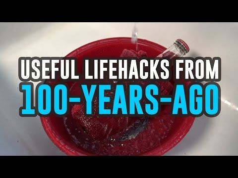 100-Year-Old Life Hacks You Didn't Know Existed   Hacks