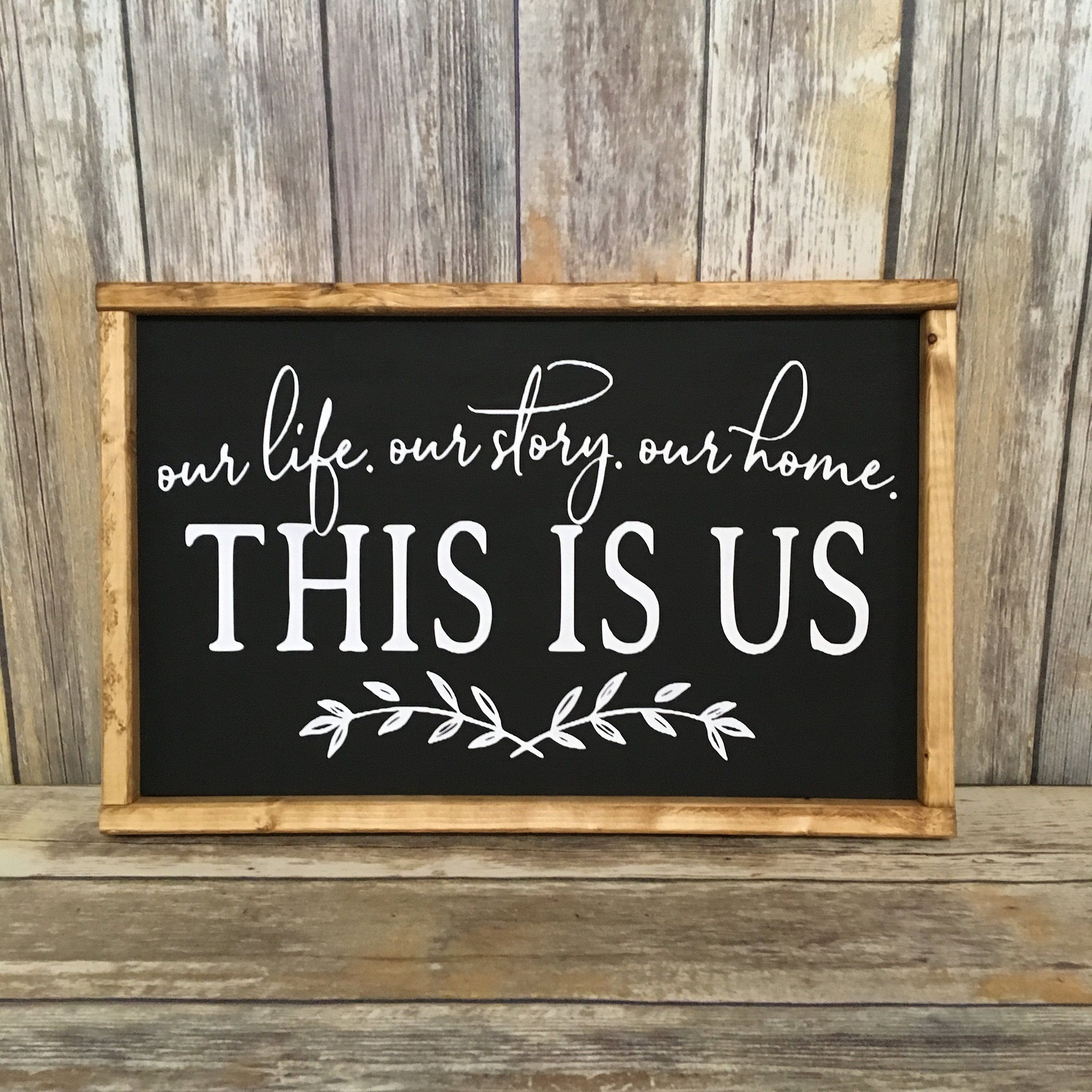 This Is Us. Our Life. Our Story. Our Home, Wood Sign, This Is Us, Primitive Family Sign, This Is ...
