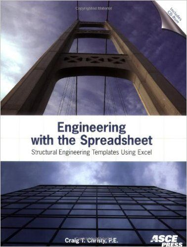 Engineering with the Spreadsheet Structural Engineering Templates - electrical engineering excel spreadsheets