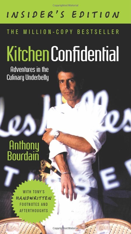 Kitchen Confidential Insider S Edition Anthony Bourdain