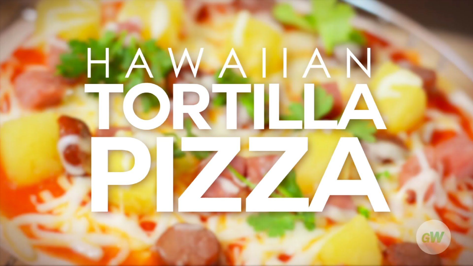 Unsure what to do for dinner? Try this Hawaiian Tortilla