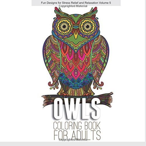 New Owls Coloring Book For Adults Designs Stress Relief And Relaxation 1517028876 Ebay