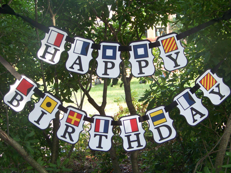 Happy Birthday Nautical Banner Theme Nautical Pinterest