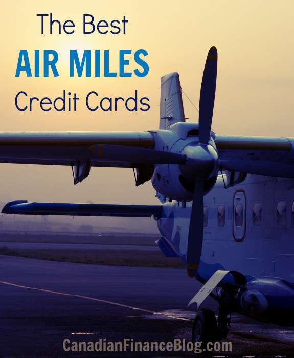 The Best Air Miles Credit Cards Of 2021 Small Business Credit Cards Miles Credit Card Business Credit Cards