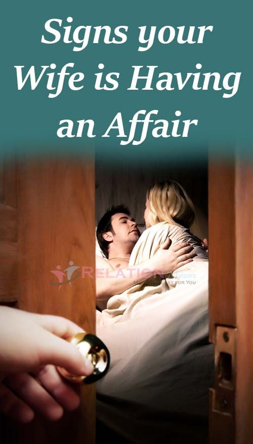Signs Your Wife is Having an Affair | Emotional affair