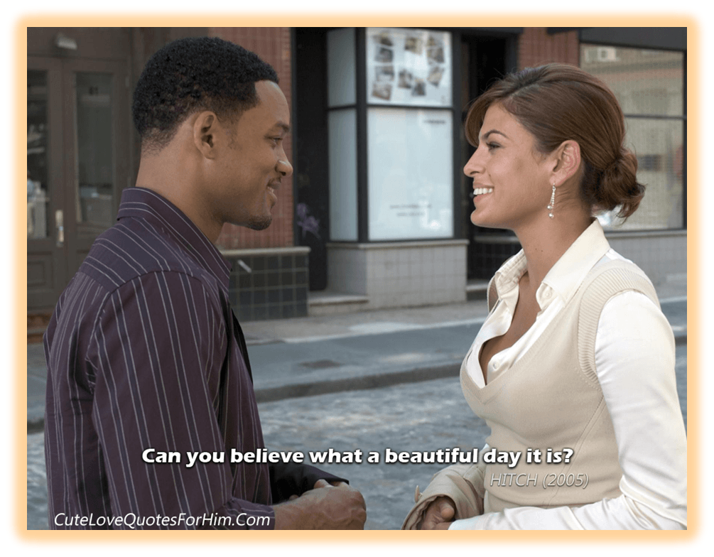 "Funny Love Quotes From Movies Movie Quotes From ""Hitch"" Directedandy Tennantromantic And"
