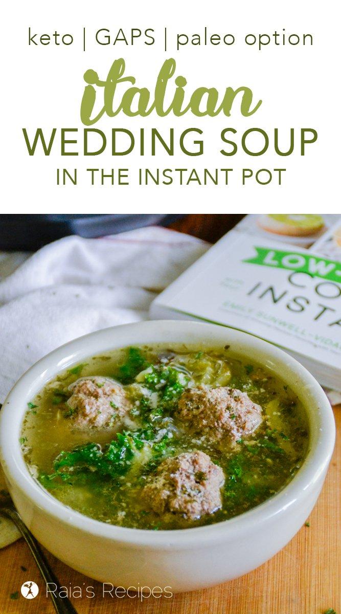 Italian Wedding Soup in the Instant Pot keto, GAPS