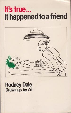 """""""It's True, it Happened to a Friend - A Collection of Urban Legends"""" av Rodney Dale - Bought used on eBay/World of Books/Abe Books"""