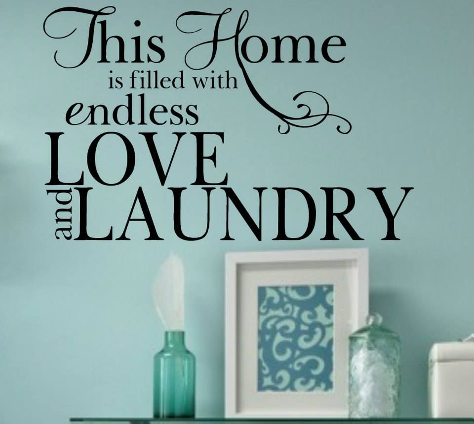 calco para el lavadero lavadero pinterest logs love and laundry vinyl wall decal quote home lettering