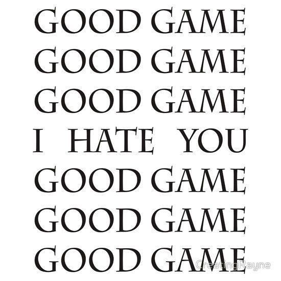 Good Game, I Hate You, Good Game. Baseball ¾ Sleeve T-Shirt by Lindsay Fulda