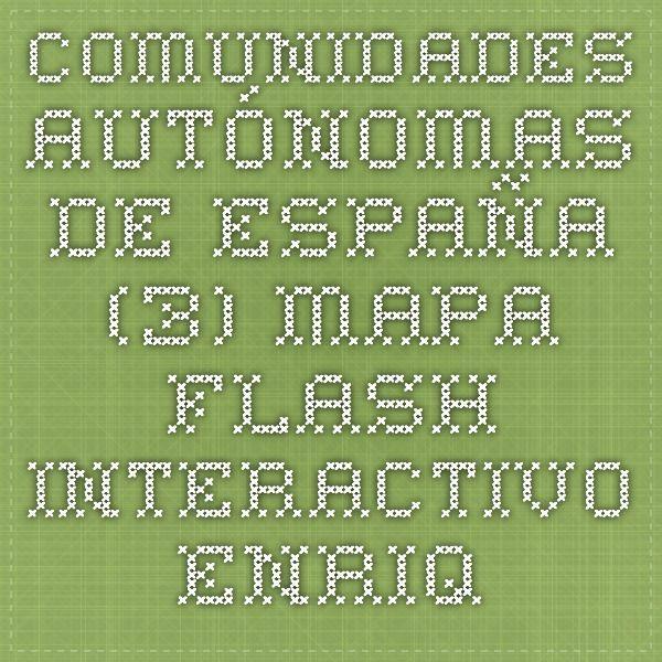 Comunidades autnomas de Espaa 3  Mapa Flash interactivo