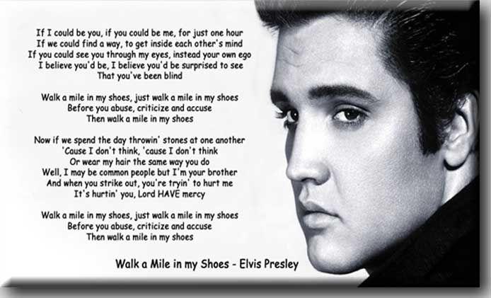 Elvis Walk A Mile In My Shoes Elvis Presley Walk A Mile In My