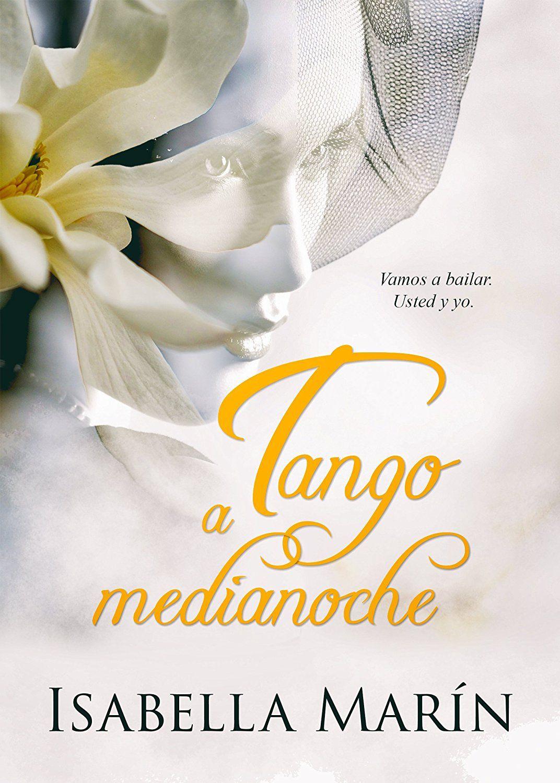 Tango a medianoche autoconclusivo ebook isabella marn alexia tango a medianoche autoconclusivo ebook isabella marn alexia jorques correctivia fandeluxe Images