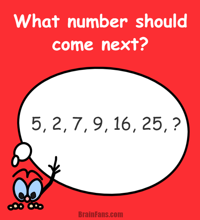 What number will come next in the series? Follow the pattern and ...