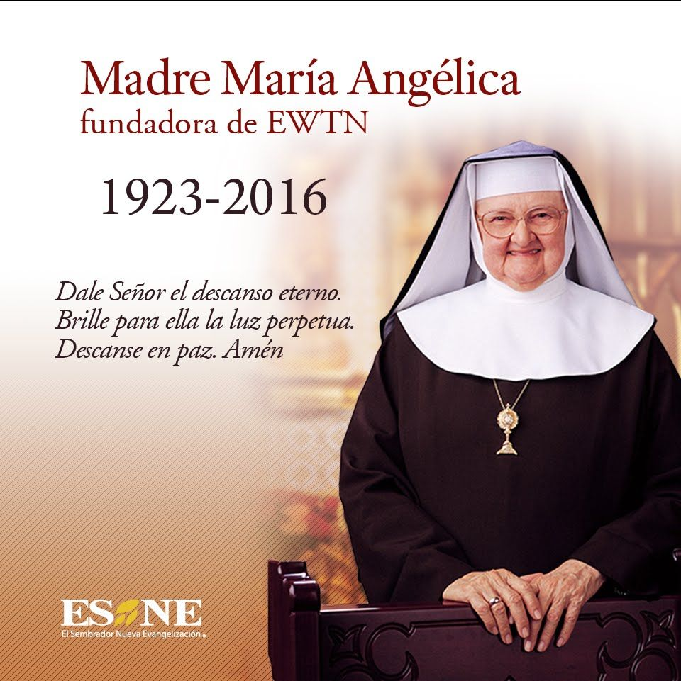 Santa Misa Funeral De Madre Angélica En Vivo Madre Angelica Madre Funeral