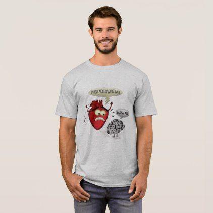 Follow Your Heart Not T-Shirt - romantic gifts ideas love beautiful - romantic halloween ideas