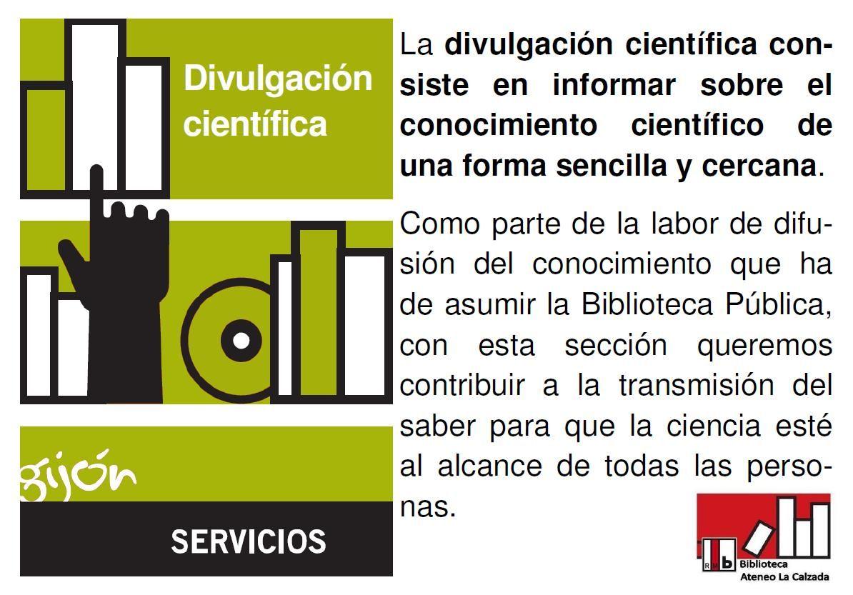 Centro de interés DIVULGACIÓN CIENTÍFICA en la BPM Ateneo La Calzada #divulgacion #bibliotecacalzada