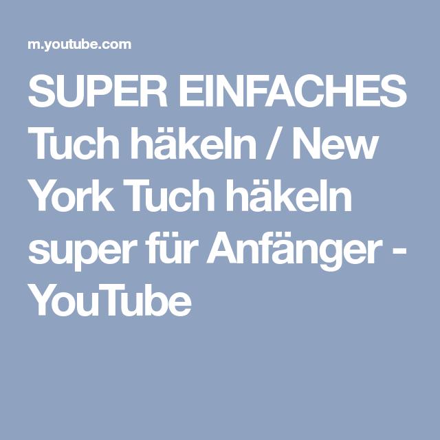 Super Einfaches Tuch Häkeln New York Tuch Häkeln Super Für