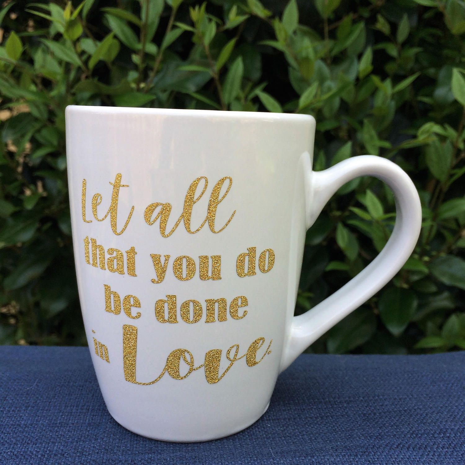 Let all that you Do be done in Love | Custom Coffee Mug | Love Coffee Cup | Faith and Love Coffee Mug | Bible Verse Coffee Mug | Corinthians by RogueMagnoliaDesigns on Etsy