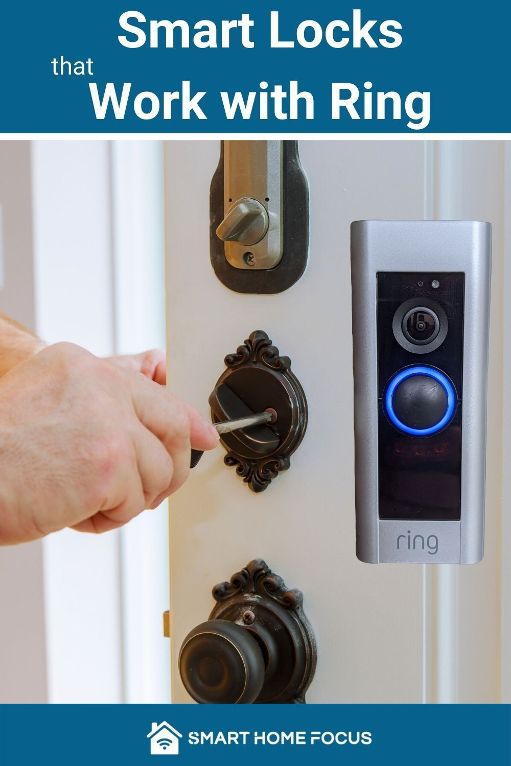 Smart Locks that Work with Ring [2020 Guide] Smart Home