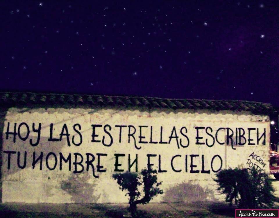 Hoy Las Estrellas Escriben Tu Nombre En El Cielo Accion