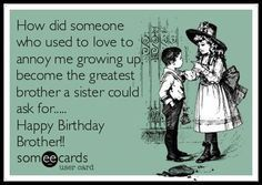Funny Birthday Quotes For Brother From Sister 5 Best Quotes 2016
