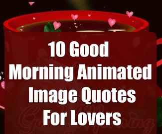 50 Beautiful Good Morning Life Images Good Morning Image Quotes Good Morning Animated Images Good Morning Animation