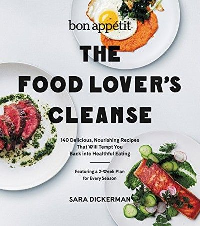 Bon apptit the food lovers cleanse 140 delicious nourishing bon appetit the food lovers cleanse 140 delicious nourishing recipes that will tempt you back into healthful eating pdf reboot your eating habits with forumfinder Choice Image